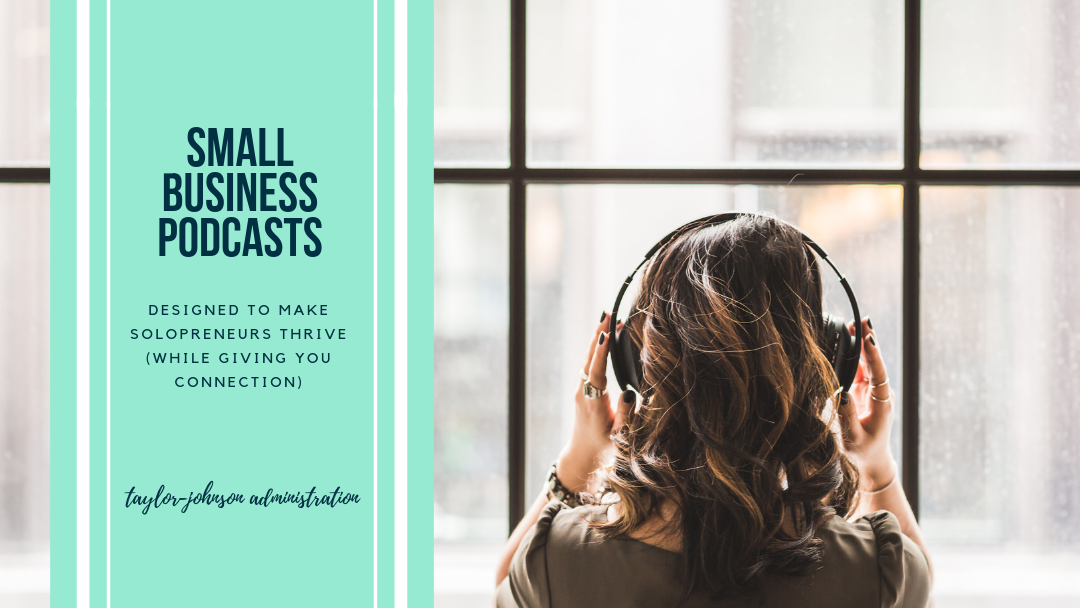 Podcasts That Will Improve Your Solopreneur Approach To Business