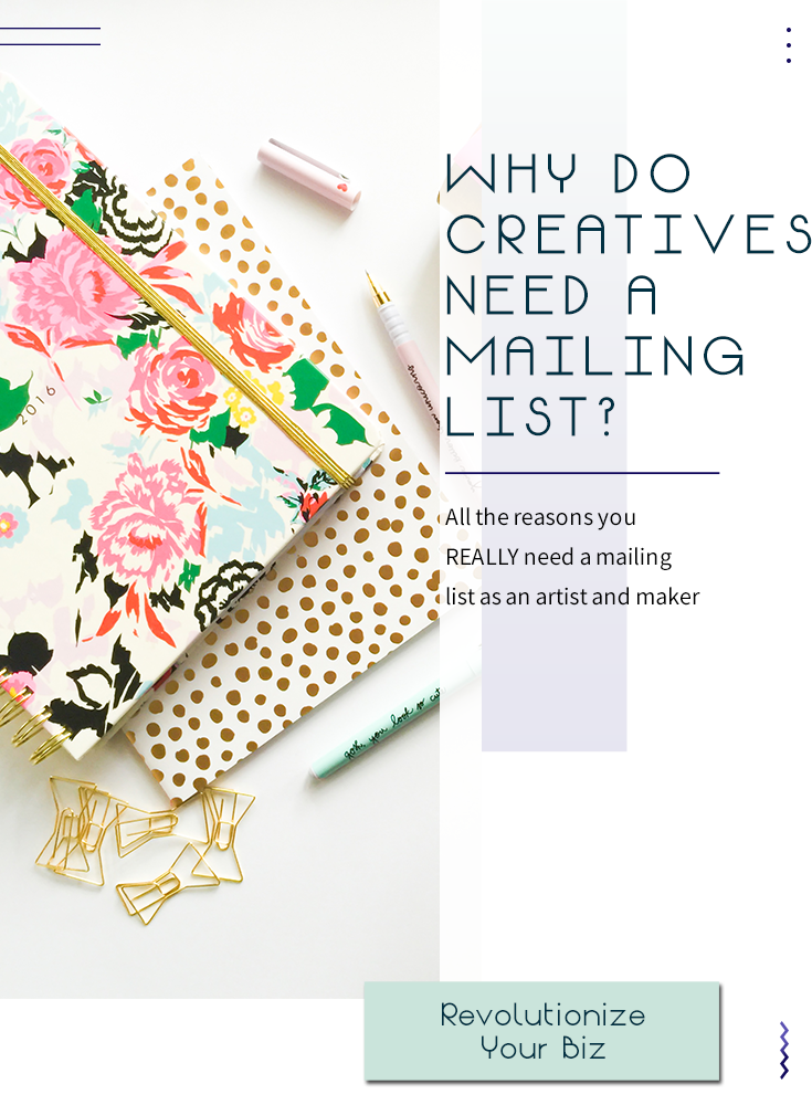 Why do you need a mailing list?
