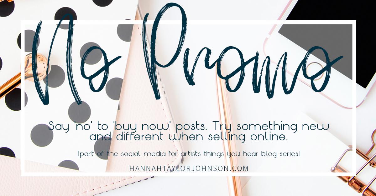 don't always promote on social media