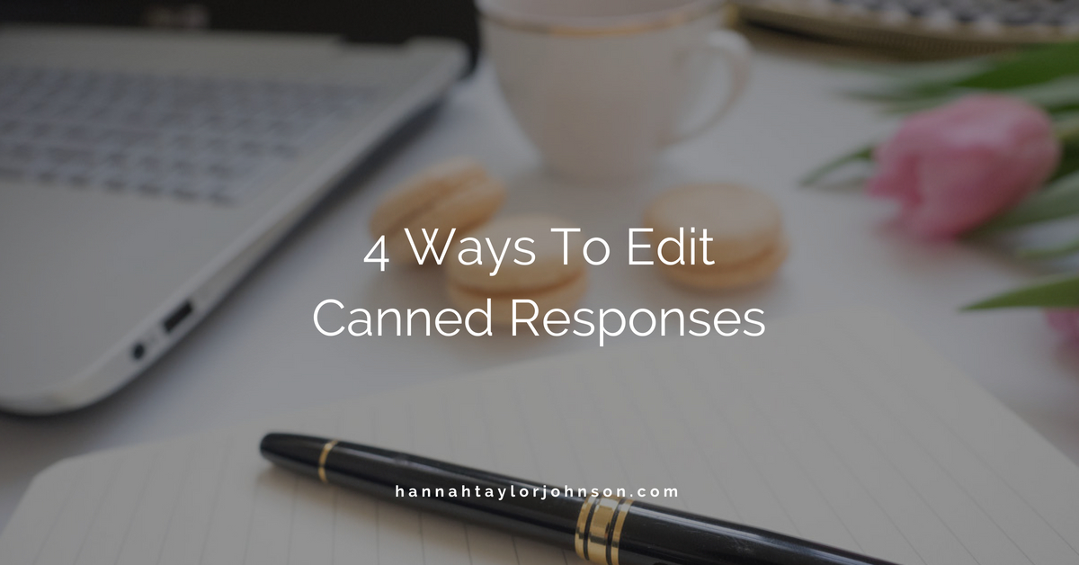 creative business editing changing canned responses for better customer service