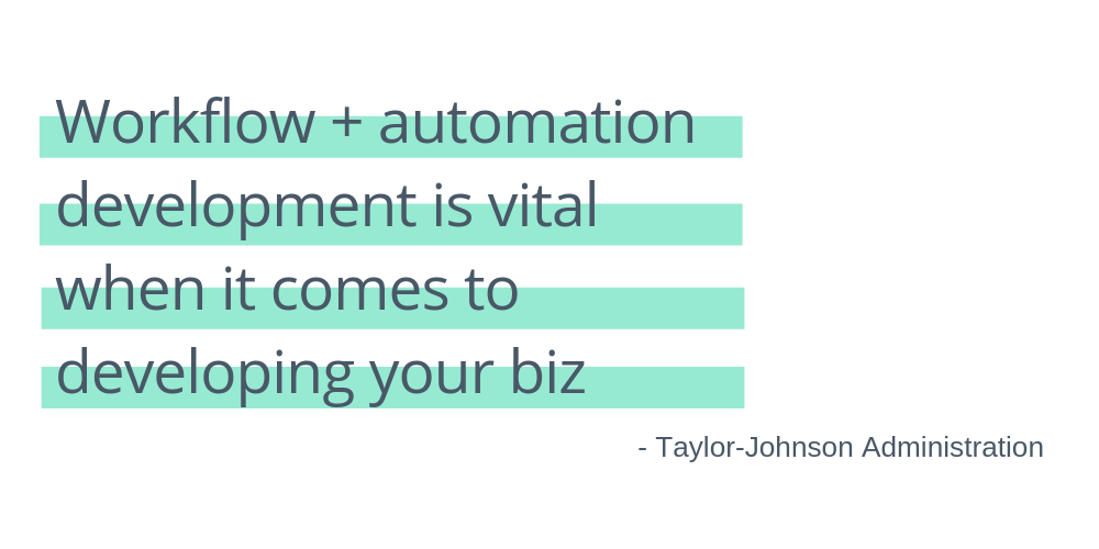 workflow and automation development is vital when it comes to developing your business