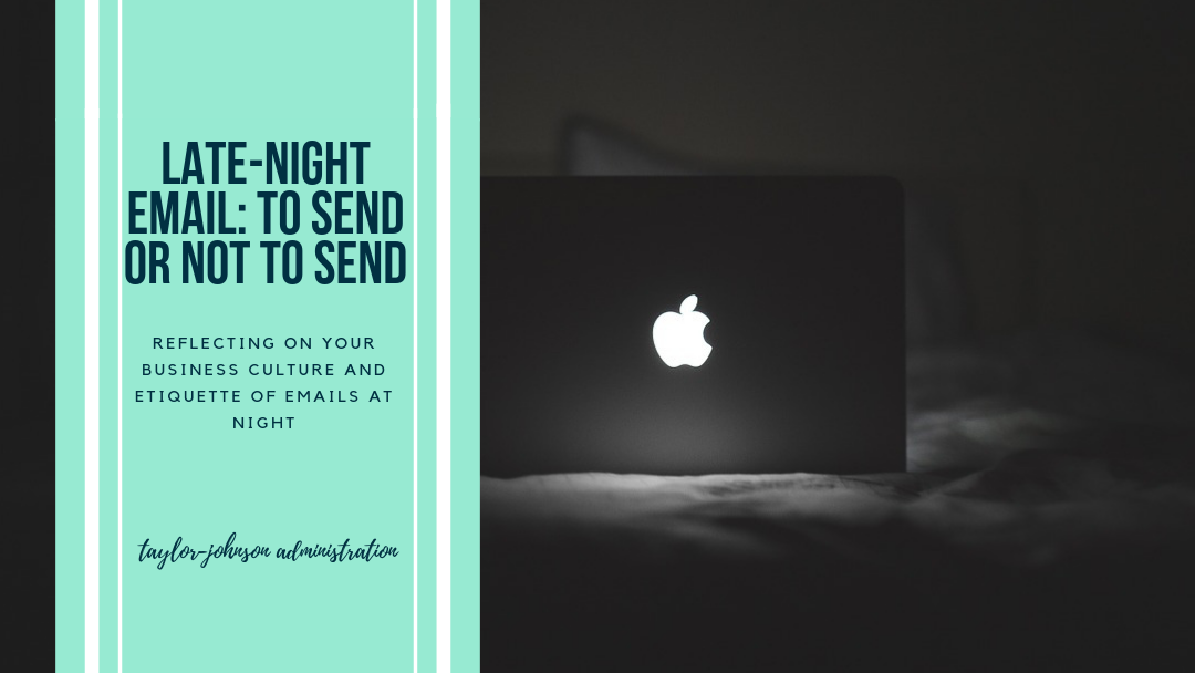 Night Time Email – To Send or Not to Send?