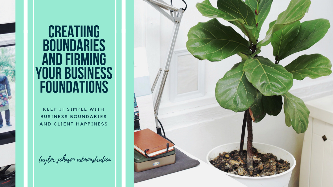Creating Boundaries and Firming Your Foundations