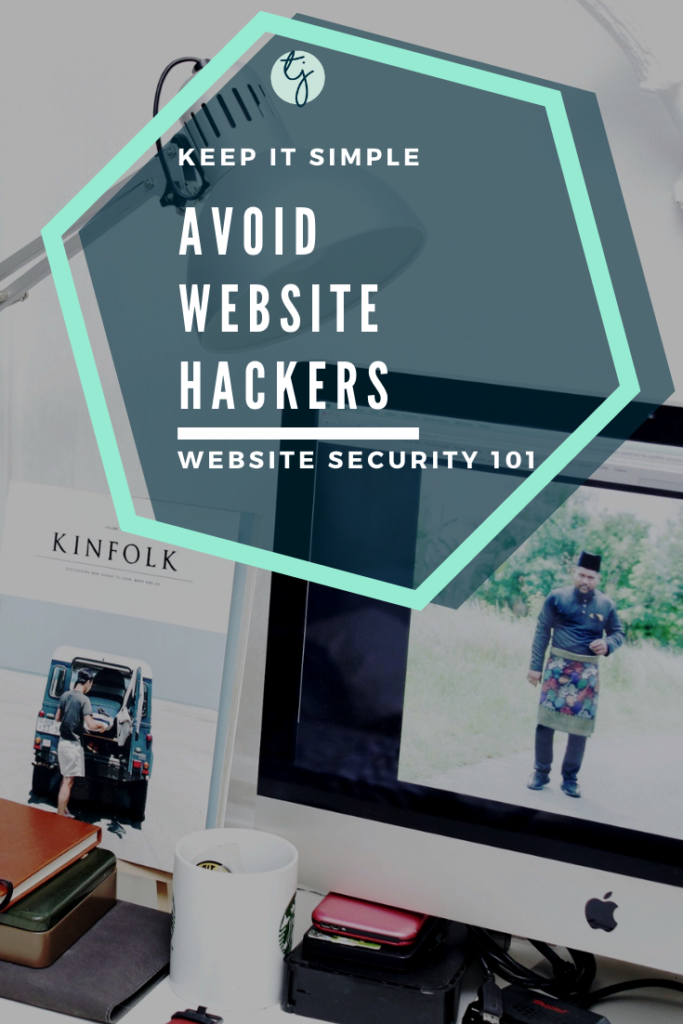 background shows a desktop with a starbucks mug, mac computer, and a desk lamp. The hexagon overlay has text that says: keep it simple. Avoid website hackers. Website security 101.